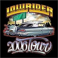 Lowrider 2006 Tour
