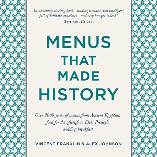 Menus That Made History audiobook cover art