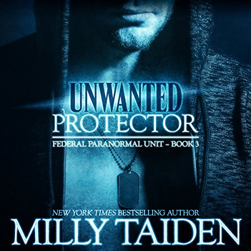 Unwanted Protector: Shape Shifter Paranormal Romance cover art