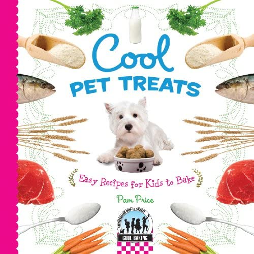 Cool Pet Treats Easy Recipes for Kids to Bake Checkerboard Science Library Cool Baking product image