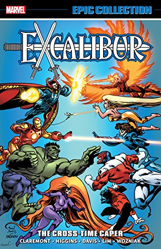 Excalibur Epic Collection: The Cross-Time Caper (Excalibur (1988-1998)) (English Edition)