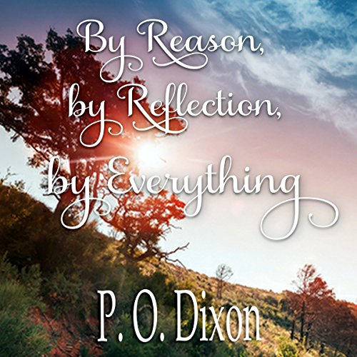 By Reason, by Reflection, by Everything audiobook cover art