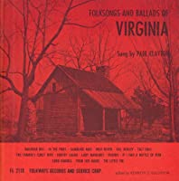 Folksongs & Ballads of Virginia