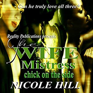 The Wife, Mistress, Chick on the Side cover art