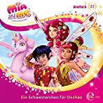 Ein Schwesterchen für Onchao (Mia and Me 27)