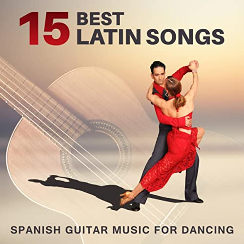 Best Latin Songs: Spanish Guitar Music for Dancing by Cafe