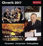 Chronik - Kalender 2017: Personen, Ereignisse, Schauplätze