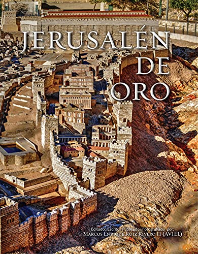 Jerusalen de Oro: La Ciudad Eterna