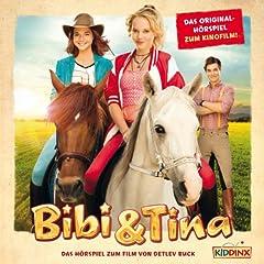 Bibi & Tina. Das Original-Hörspiel zum Film