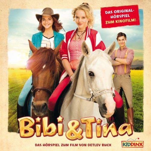 Bibi & Tina. Das Original-Hörspiel zum Film Titelbild