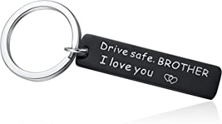 Drive Safe Keychain for Brother From Sister - Brother I Love You Keyring for Trucker Stocking Stuffer Brother Gifts, Black