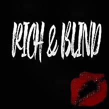 RICH & BLIND