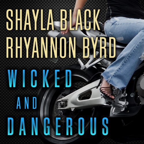 Wicked and Dangerous audiobook cover art
