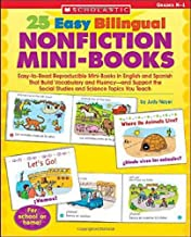 25 Easy Bilingual Nonfiction Mini-Books: Easy-to-Read Reproducible Mini-Books in English and Spanish That Build Vocabulary and Fluency and Support the ... Science Topics You Teach (Teaching Resources)