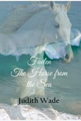 Faelen, The Horse from the Sea Kindle Edition