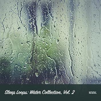 Sleep Loops: Water Collection, Vol. 2