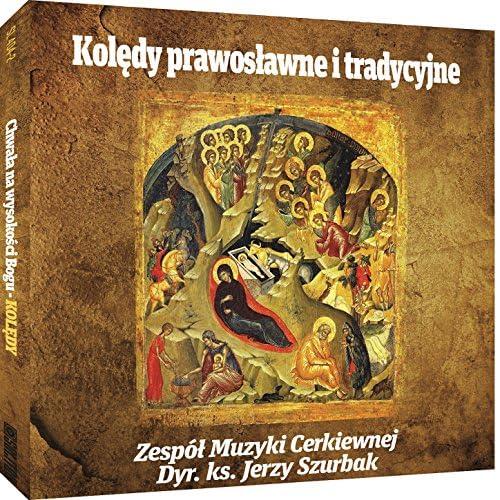 Zespół Muzyki Cerkiewnej & Jerzy Szurbak