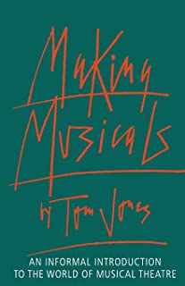 Making Musicals: An Informal Introduction to the World of Musical Theater