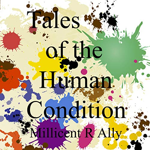 Tales of the Human Condition (With Music) audiobook cover art
