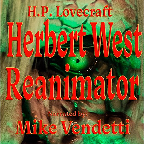 Herbert West: Reanimator audiobook cover art