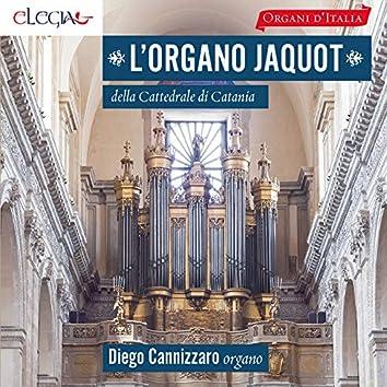 L'organo Jaquot (1877) della Cattedrale di Catania (Organi d'Italia)