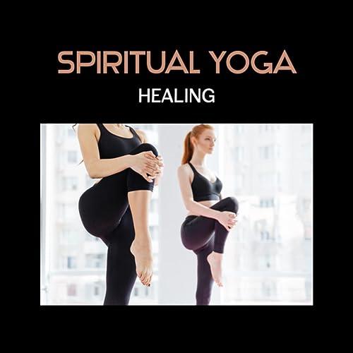 Spiritual Yoga Healing - Mental Calm, Zen Meditation, Asian ...