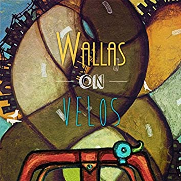 Wallas On Velos (Music from the Film)
