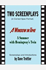 Two Screenplays (in correct spec format) Paperback