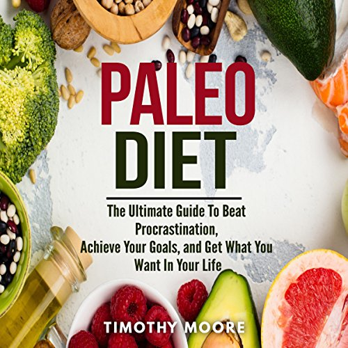 Paleo Diet: Lose Weight and Get Healthy with This Proven Lifestyle System audiobook cover art