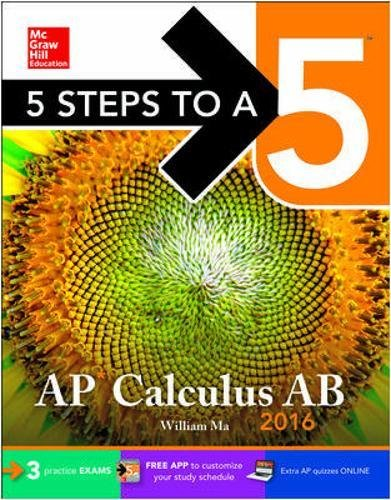 5 Steps To A 5 Ap Calculus Ab 2016 5 Steps To A 5 On The Advanced Placement Examinations Series