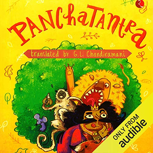 Panchatantra                   Written by:                                                                                                                                 Pandit Vishnu Sharma,                                                                                        G. L. Chandiramani                               Narrated by:                                                                                                                                 Shernaz Patel                      Length: 7 hrs and 31 mins     8 ratings     Overall 4.0