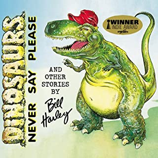 Dinosaurs Never Say Please and Other Stories cover art