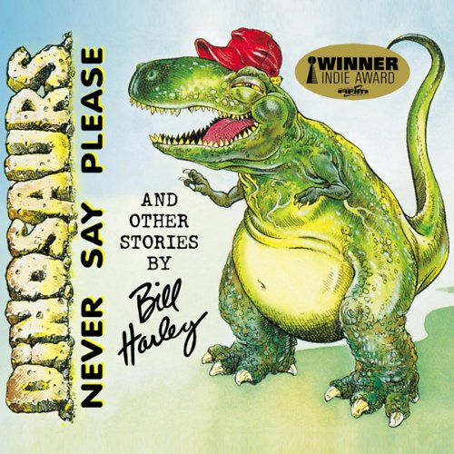 Dinosaurs Never Say Please and Other Stories audiobook cover art