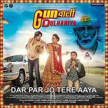 "Dar Par Jo Tere Aaya (From ""Gunwali Dulhaniya"") - Single"