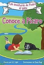 Las Aventuras de Pícaro el Gato (Adventures of Prank the Cat): Conoce a Pícaro (Meet Prank) (Spanish Edition)
