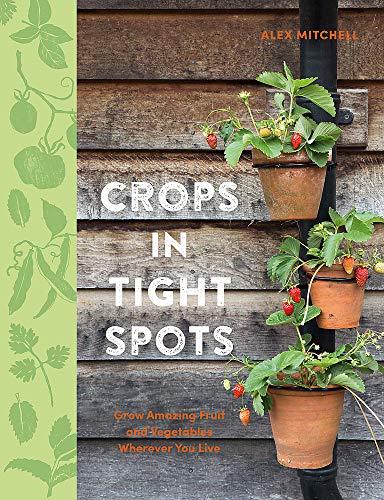 Crops in Tight Spots