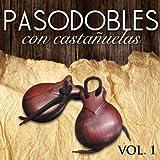 Pasodobles con Castañuelas. Vol. 1