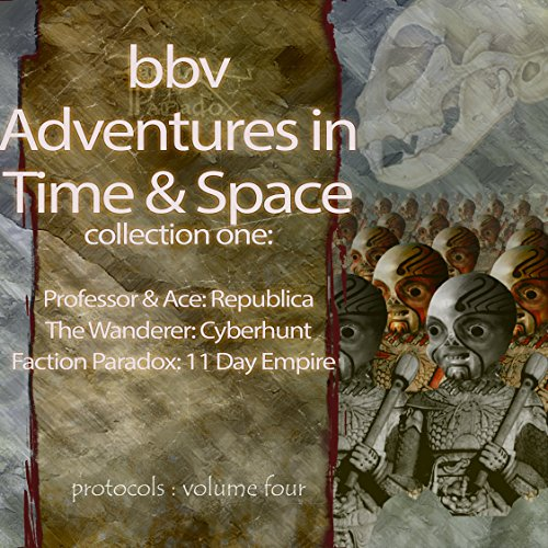 Audio Adventures in Time & Space, Collection One audiobook cover art