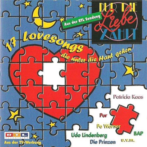 17 schmusige Liebeslieder (CD Compilation) Udo Lindenberg - Piratenfreunde / Clowns Und Helden - Ich Liebe Dich / Patricia Kaas - Ganz Und Gar / BAP - Liebesleed / Stefan Waggershausen - Hallo Engel u.a.