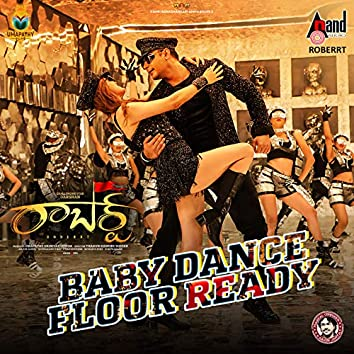 "Baby Dance Floor Ready (From ""Roberrt Telugu"")"