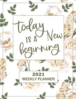 Today is a New Beginning Planner 2021: Earthtone Style Weekly Planner 8.5 x 11, Other Styles Available (Pro Duck Press 202...