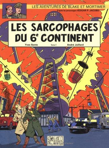 Blake & Mortimer, n° 16 : Les sarcophages du 6e continent, tome 1