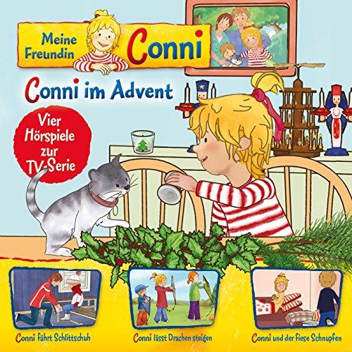 10: Conni im Advent / Conni fährt Schlittschuh / Conni lässt Drachen steigen / Conni und der fiese Schnupfen (Vier Hörspiele zur TV-Serie)