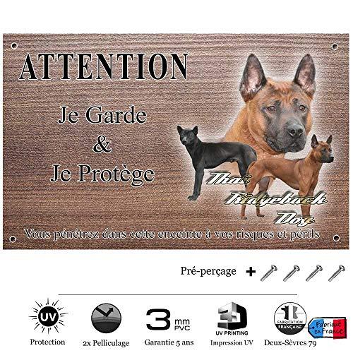 Pets-Easy.com Panneau Attention au Chien personnalisée Chien Thai ridgebach - pré perforée et vis livrées. De 30 cm à 15 cm…