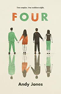 Four: A thought-provoking, controversial and immediately gripping story with a messy moral dilemma at its heart