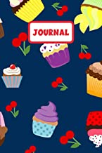 Journal: Cupcake Journal to Write In, a Great Gift for Cupcake Lovers (Cupcake Notebook)