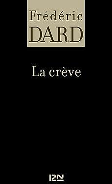 La crève (SAN ANTONIO) (French Edition)