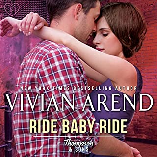 Ride Baby Ride     Thompson & Sons, Book 1              Written by:                                                                                                                                 Vivian Arend                               Narrated by:                                                                                                                                 Tatiana Sokolov                      Length: 4 hrs and 43 mins     Not rated yet     Overall 0.0