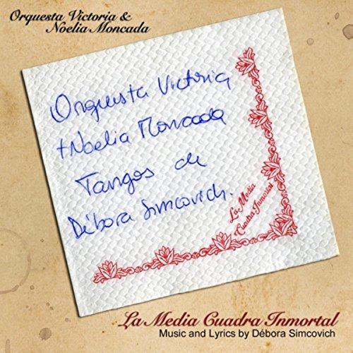 La Media Cuadra Inmortal (feat. Débora Simcovich)