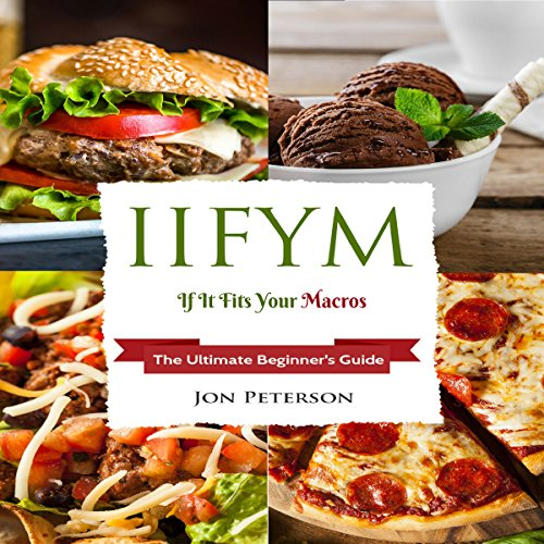 IIFYM: If It Fits Your Macro audiobook cover art